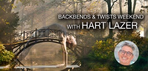 Backbends & Twists Weekend with  HART LAZER