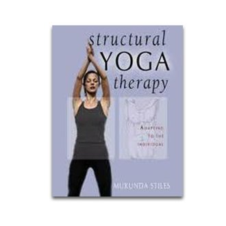 Structural Yoga Therapy-Mukunda Stıles